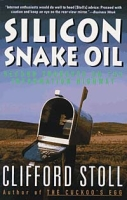 Silicon Snake Oil: Second Thoughts on the Information Highway артикул 344d.