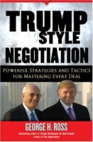 Trump-Style Negotiation: Powerful Strategies and Tactics for Mastering Every Deal артикул 459d.