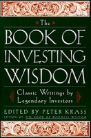 The Book of Investing Wisdom: Classic Writings by Great Stock-Pickers and Legends of Wall Street артикул 461d.